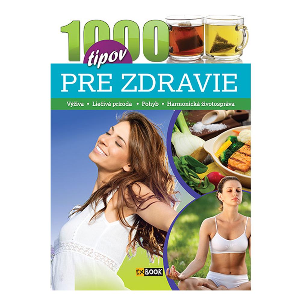 1000 tipov pre zdravie