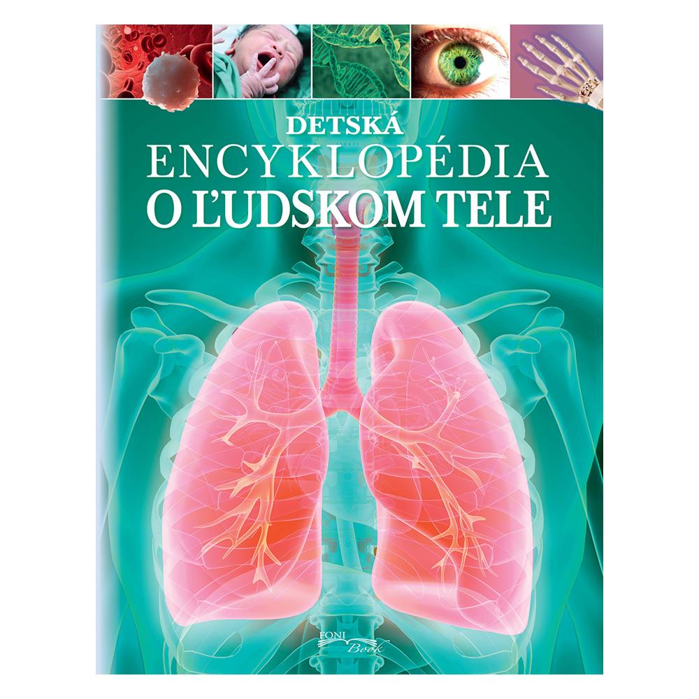 Detská encyklopédia o ľudskom tele