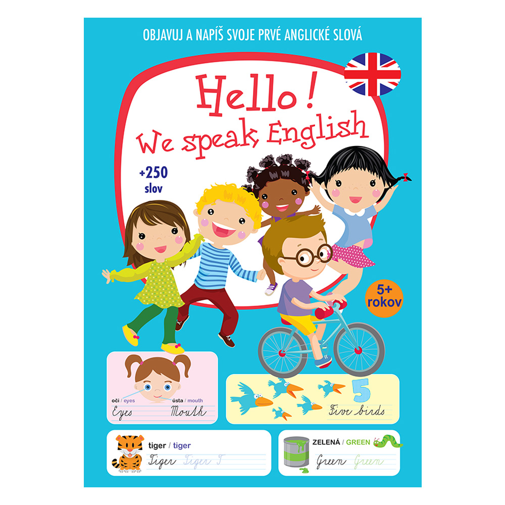 Hello! We speak English + 250 slov